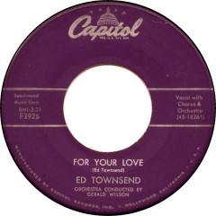 ed-townsend-for-your-love-1958-2